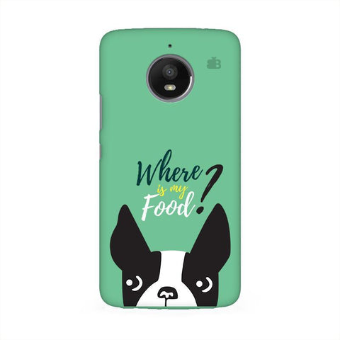 Where is my Food Moto E4 Phone Cover