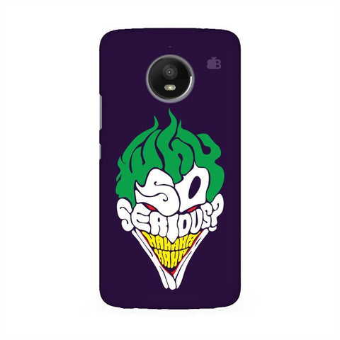 Why So Serious Moto E4 Phone Cover