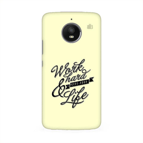 Work Hard Moto E4 Phone Cover