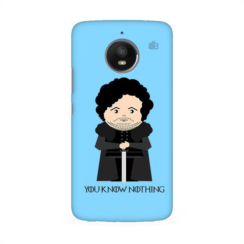 You Know Nothing Moto E4 Phone Cover