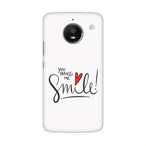 You make me Smile Moto E4 Phone Cover