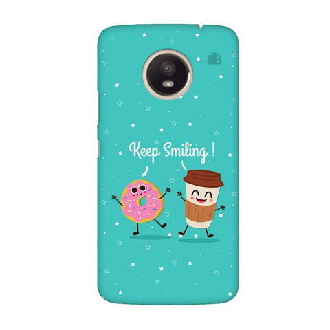 Keep Smiling Moto E4 Plus Phone Cover