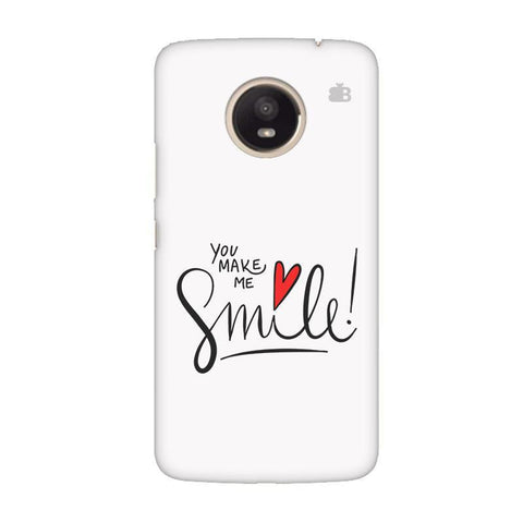 You make me Smile Moto E4 Plus Phone Cover