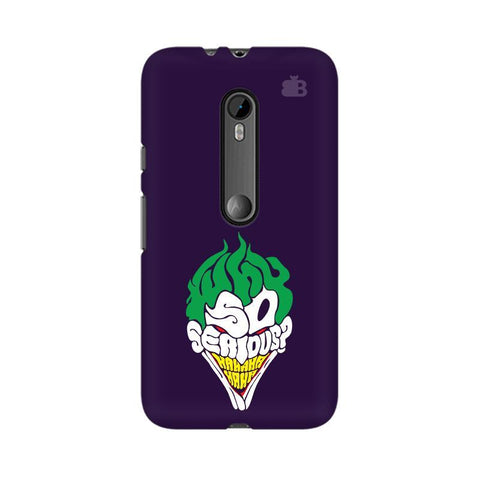 Why So Serious Moto G3 Phone Cover