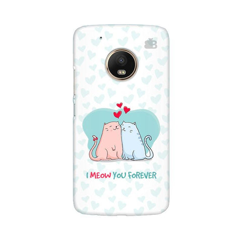 Meow You Forever Moto G5 Phone Cover