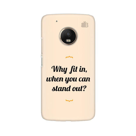 Stand Out Moto G5 Phone Cover