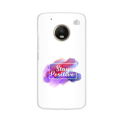 Stay Positive Moto G5 Phone Cover