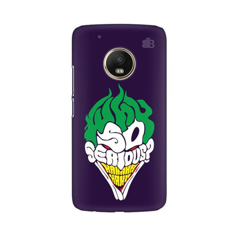 Why So Serious Moto G5 Phone Cover