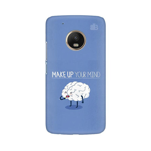 Make up Mind Moto G5 Plus Phone Cover