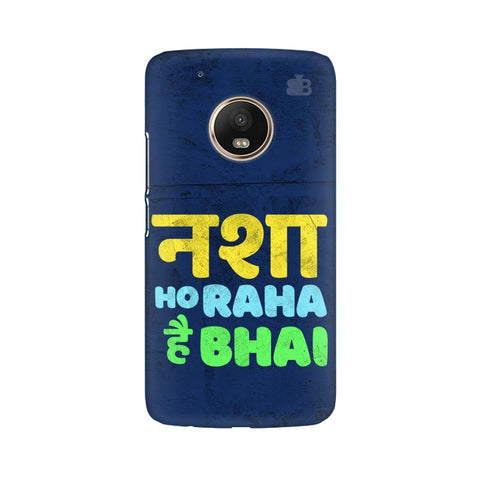 Nasha Bhai Moto G5 Plus Cover