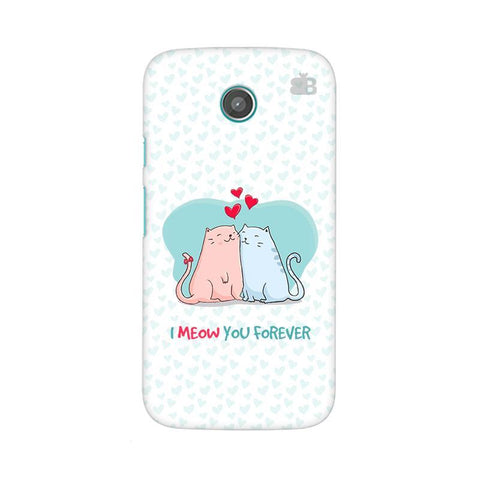 Meow You Forever Moto X Phone Cover