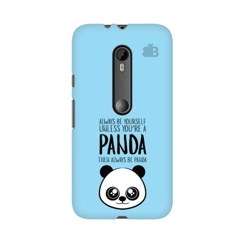 Always be panda Moto X Style Phone Cover