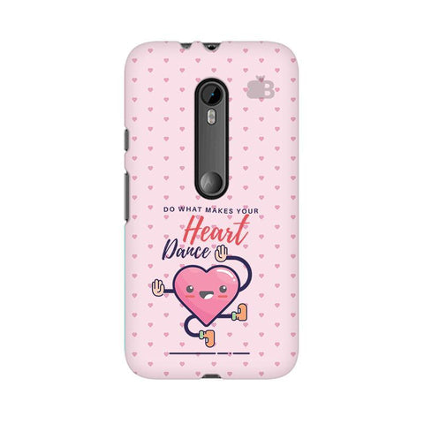Make Your Heart Dance Moto X Style Phone Cover