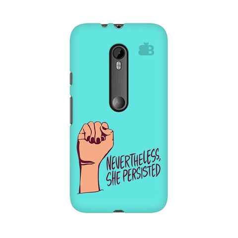 She Persisted Moto X Style Phone Cover