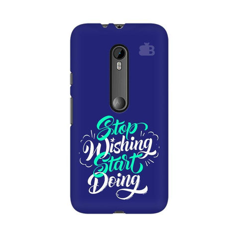Start Doing Moto X Style Phone Cover