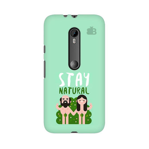 Stay Natural Moto X Style Phone Cover