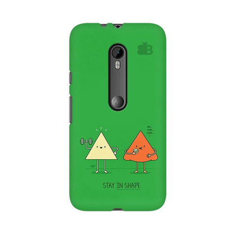 Stay in Shape Moto X Style Phone Cover
