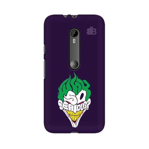 Why So Serious Moto X Style Phone Cover
