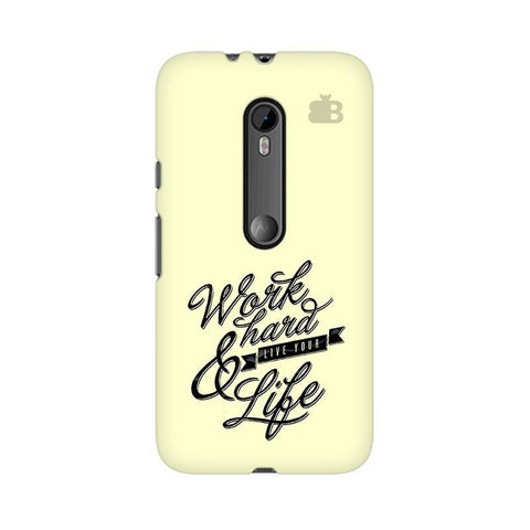 Work Hard Moto X Style Phone Cover