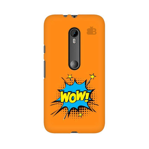 Wow! Moto X Style Phone Cover