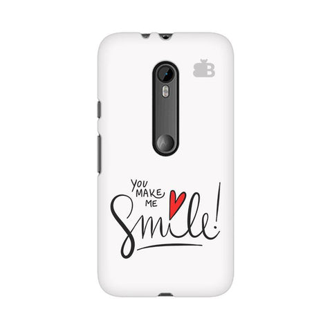 You make me Smile Moto X Style Phone Cover