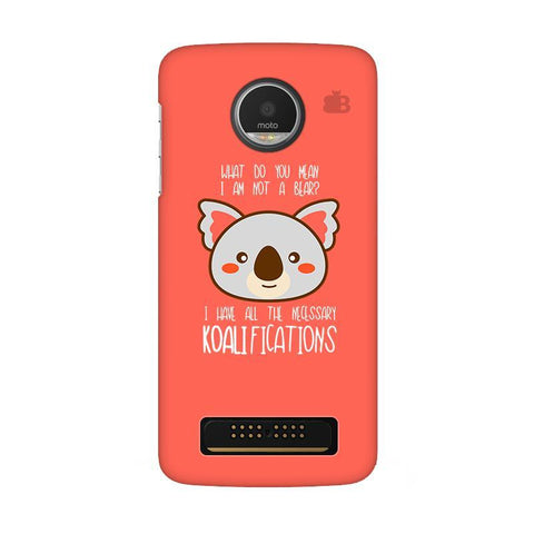 Koalifications Moto Z Play Phone Cover
