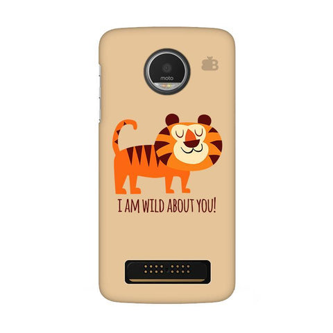 Wild About You Moto Z Play Phone Cover