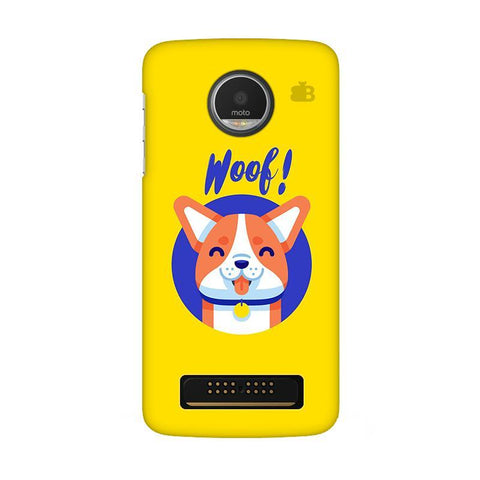 Woof Moto Z Play Phone Cover