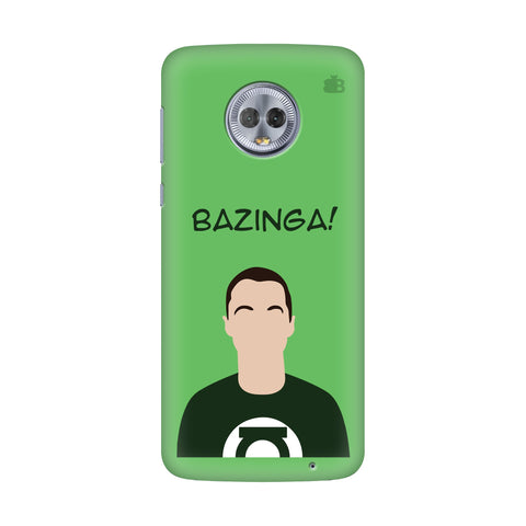 Bazinga Motorola G6 Plus Cover
