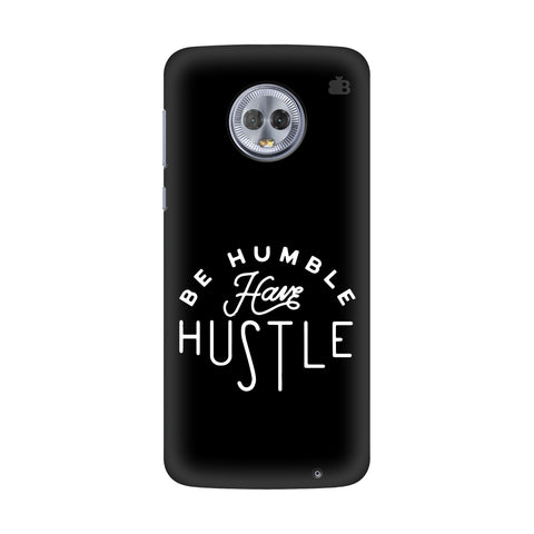 Have Hustle Motorola G6 Plus Cover