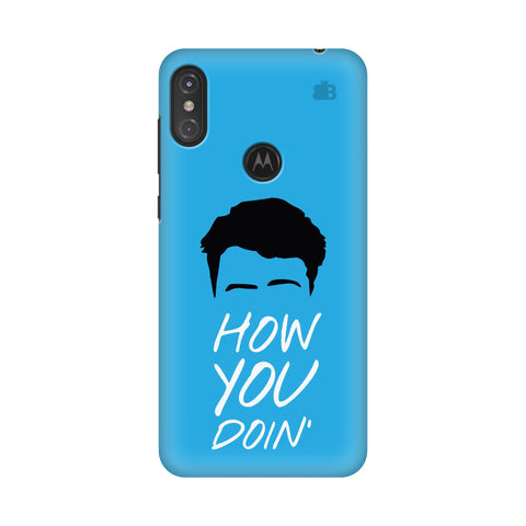 How you Doin Motorola Moto One Power Cover