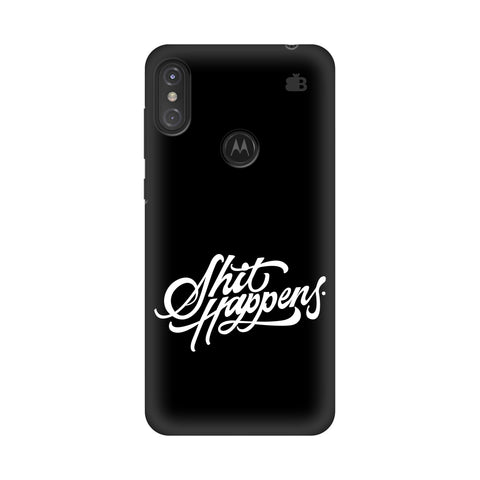 Shit Happens Motorola Moto One Power Cover