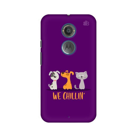 We Chillin Motorola Moto X2 Phone Cover
