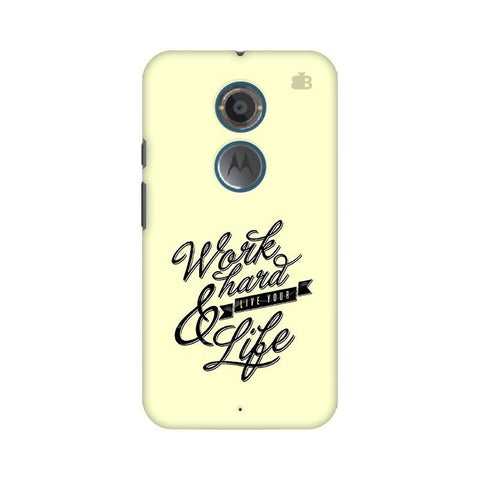 Work Hard Motorola Moto X2 Phone Cover