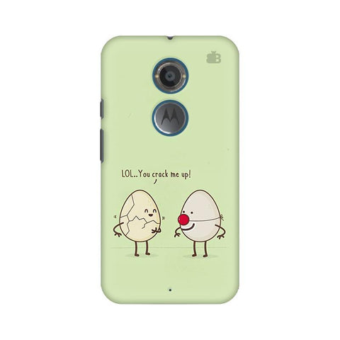 You Crack me up Motorola Moto X2 Phone Cover