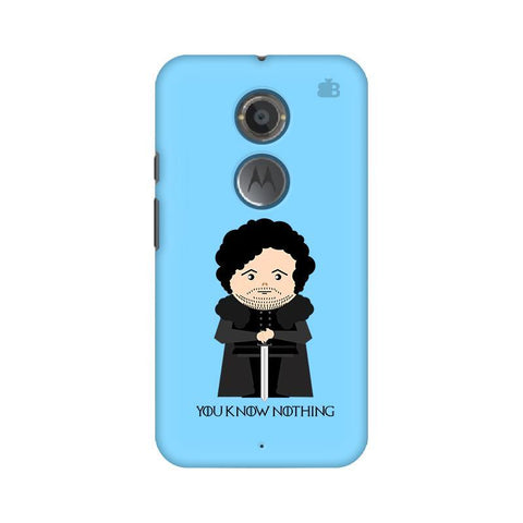 You Know Nothing Motorola Moto X2 Phone Cover