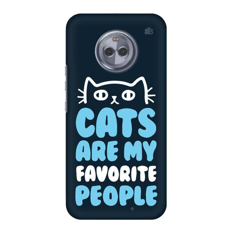 Cats favorite People Motorola Moto X4 Phone Cover