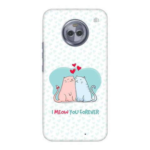 Meow You Forever Motorola Moto X4 Phone Cover