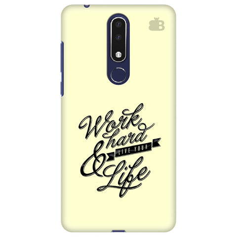 Work Hard Nokia 3.1 Plus Cover