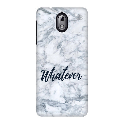 Whatever Nokia 3 Phone Cover