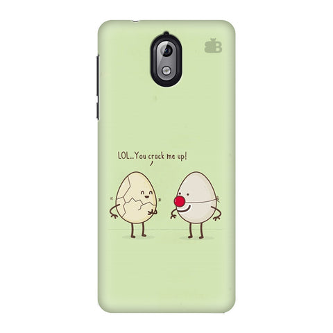 You Crack me up Nokia 3 Phone Cover