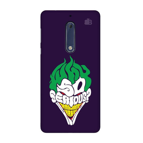 Why So Serious Nokia 5 Phone Cover