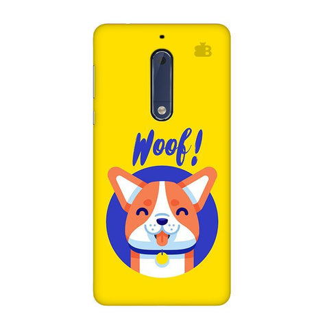 Woof Nokia 5 Phone Cover