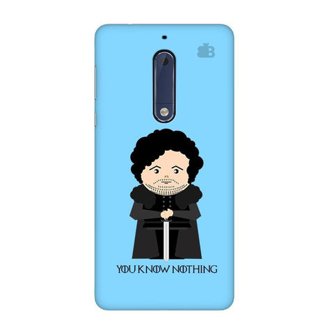 You Know Nothing Nokia 5 Phone Cover