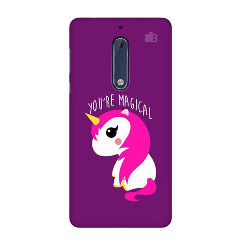 You're Magical Nokia 5 Phone Cover