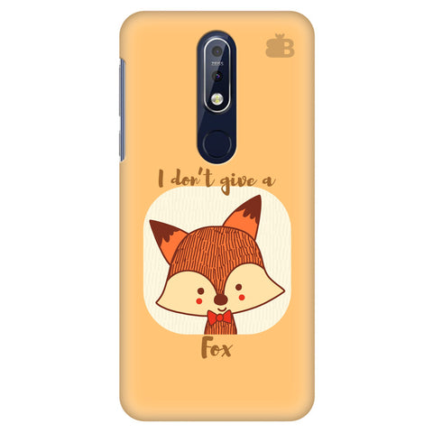 Dont give a Fox Nokia 7.1 Cover