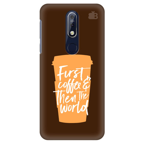 First Coffee Nokia 7.1 Cover