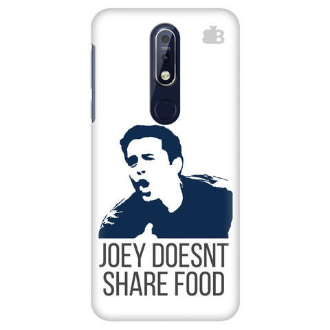 Joey doesnt share food Nokia 7.1 Cover