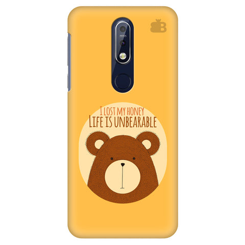Life is Unbearable Nokia 7.1 Cover