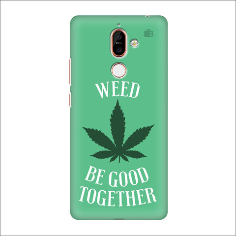 Weed be good Together Nokia 7 Plus Cover